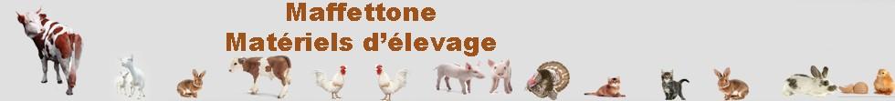 Maffettone, accessoires d'élevage